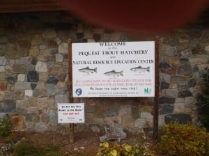 Sign at Pequest Trout Hatchery