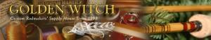 golden witch custom rods